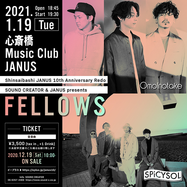 心斎橋JANUS 10周年やり直し興行 SOUND CREATOR & JANUS presents 「FELLOWS」