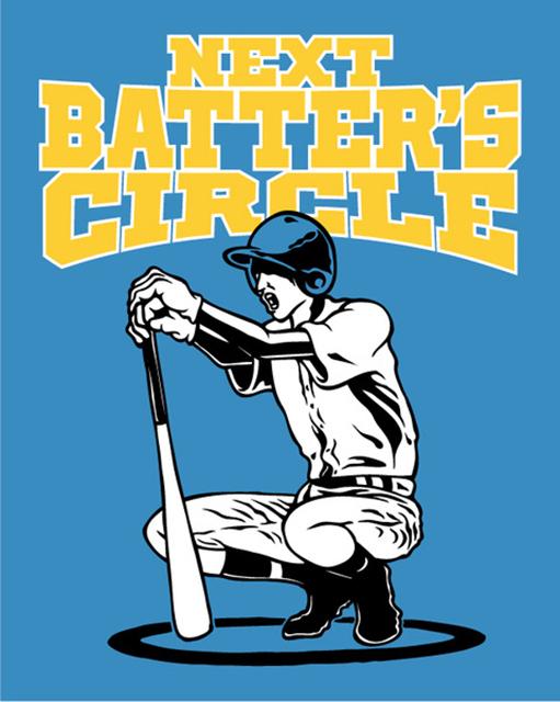 NEXT BATTER'S CIRCLE